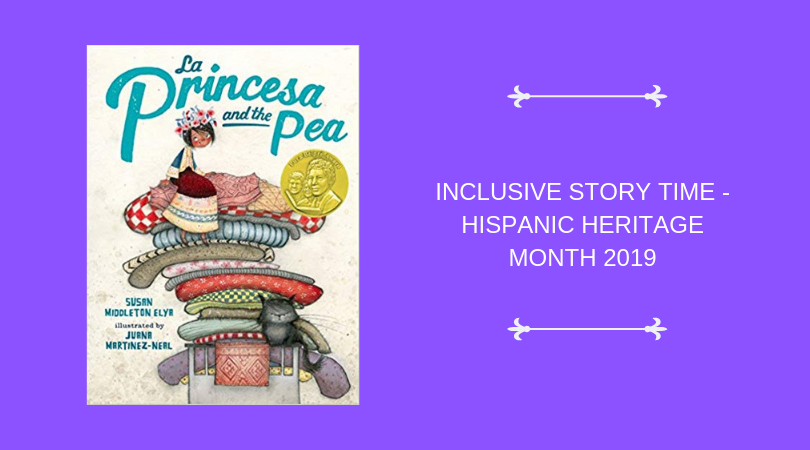 INCLUSIVE STORY TIME_ HISPANIC HERITAGE MONTH 2019